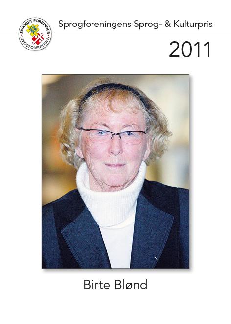 Modtager af sprog- og kulturprisen 2011
