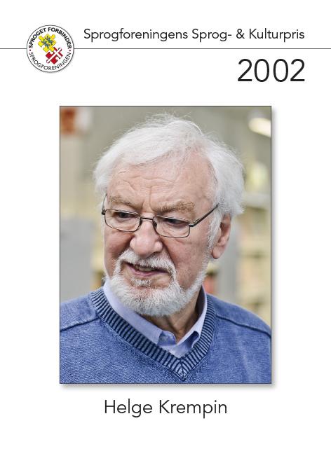 Modtager af sprog- og Kulturprisen 2002
