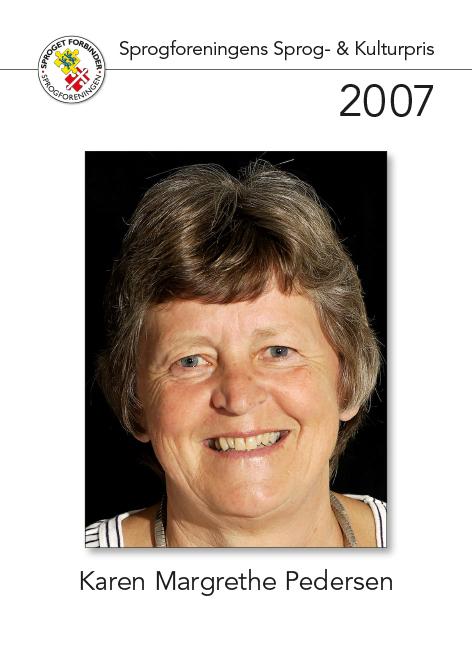 Modtager af sprog- og kulturprisen 2007