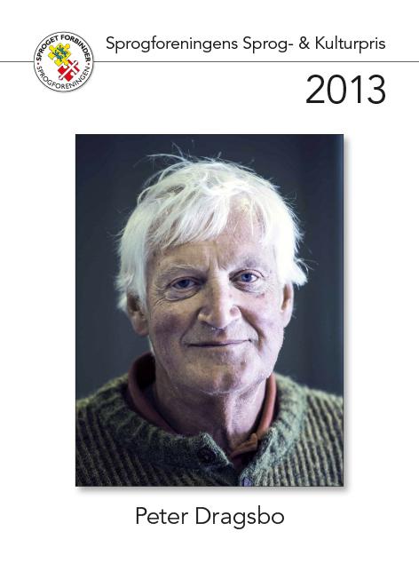 Modtager af sprog- og kulturprisen 2013